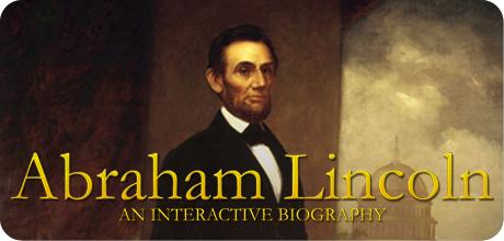Abraham Lincoln Interactive Biography